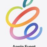 4月20日午前10時、Appleスペシャルオンラインイベント開催